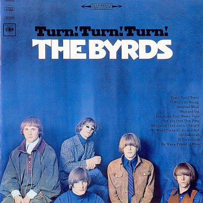 The Byrds - 1965 - Turn! Turn! Turn! (Remastered)
